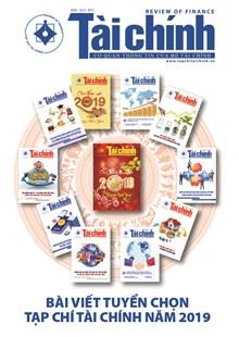 Tạp chí Tài chính năm 2019 - Bài viết tuyển chọn