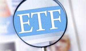 Sức hấp dẫn của các quỹ ETF?