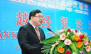 Thúc đẩy quan hệ hợp tác kinh tế thương mại Việt Nam–Trung Quốc