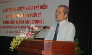 Triển khai thí điểm hệ thống TABMIS tại tỉnh Hà Nam