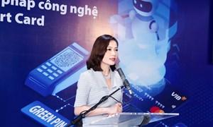 Lần đầu tiên tại Việt Nam, VIB đưa về giải pháp công nghệ thẻ hàng đầu Smart Card