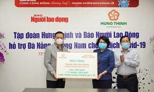 Tập đoàn Hưng Thịnh tiếp sức Đà Nẵng và Quảng Nam phòng chống dịch Covid-19