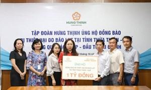 Tập đoàn Hưng Thịnh ủng hộ đồng bào Thừa Thiên-Huế 1 tỷ đồng
