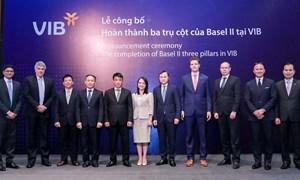 VIB là ngân hàng đầu tiên hoàn thành cả 3 trụ cột Basel II tại Việt Nam
