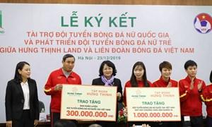 Đội tuyển bóng đá nữ Việt Nam nhận tài trợ 100 tỷ đồng từ Tập đoàn Hưng Thịnh