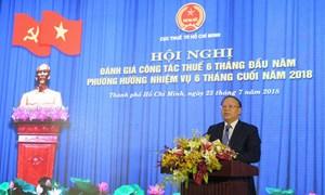 Cục Thuế TP. Hồ Chí Minh thu hơn 130.000 tỷ đồng tiền thuế 6 tháng năm 2018