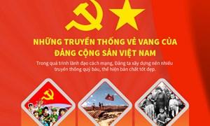 [Infographics] Những truyền thống vẻ vang của Đảng Cộng sản Việt Nam