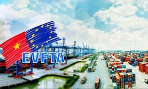 EVFTA: Cơ hội nào đối với xuất khẩu của Việt Nam?