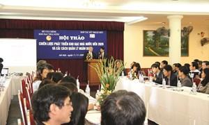 12 năm thực hiện chiến lược phát triển Kho bạc Nhà nước đến năm 2020 và tầm nhìn cho giai đoạn tiếp theo