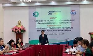 Cần phát triển thị trường lao động gắn với cơ cấu lại nền kinh tế