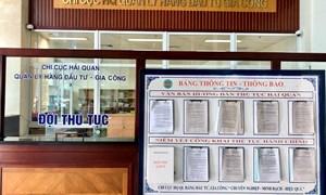 Cục Hải quan Đà Nẵng giảm thời gian giải quyết thủ tục hành chính