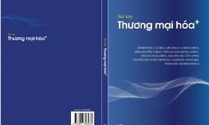Sổ tay hướng dẫn Thương mại hóa kết quả nghiên cứu sẽ công bố online ngày 18/5