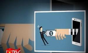 [Video] Cảnh giác với chiêu trò lừa đảo gọi điện thoại tự nhận là cơ quan chức năng nhà nước