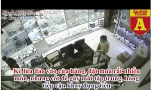 [Video] Cảnh giác trước hành vi lừa đảo và trộm cắp của