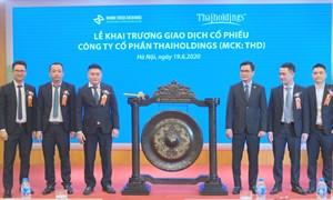Hơn 53,9 triệu cổ phiếu CTCP Thaiholdings chính thức niêm yết cổ phiếu tại HNX