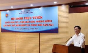 Ngành Hải quan cần phấn đấu hoàn thành tốt nhiệm vụ thu ngân sách cả năm 2021