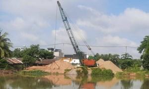 TP. Hồ Chí Minh đề nghị tăng mức phạt gấp đôi chống khai thác cát trái phép