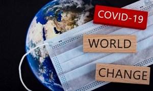 Thế giới thời hậu COVID-19 sẽ thay đổi ra sao?
