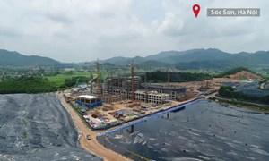 [Video] Đẩy tiến độ thi công nhà máy điện rác hơn 7 nghìn tỷ