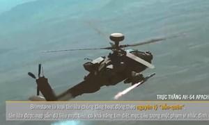 [Video] Uy lực của trực thăng tấn công AH-64 Apache