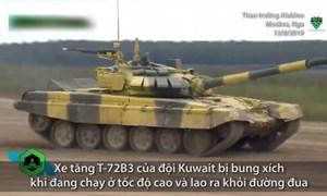 [Video] Xe tăng Kuwait đứt xích, văng khỏi đường khi thi đấu ở Nga