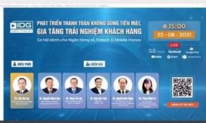 Thanh toán không dùng tiền mặt: Cơ hội cho ngân hàng số, Fintech và Mobile Money