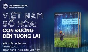 WB: Kinh tế số là tương lai của nền kinh tế Việt Nam