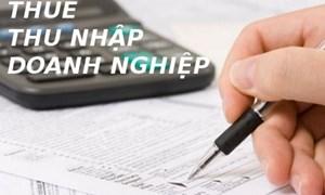 Một số vướng mắc trong thực hiện chính sách thuế thu nhập doanh nghiệp