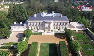 [Video] Choáng ngợp với căn biệt thự siêu rộng đắt nhất nước Mỹ