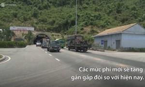 [Video] Hầm Hải Vân tăng mức phí