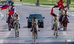 [Video] UAE tổ chức lễ đón tiếp siêu hoành tráng dành cho Tổng thống Nga
