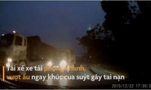 [Video] Xe tải lấn làn vượt ẩu ngay khúc cua suýt gây tai nạn