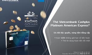 Ưu đãi lớn dành cho chủ thẻ Vietcombank Cashplus Platinum American Express