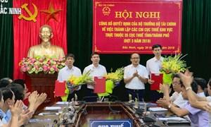 Nhìn lại quá trình sáp nhập tổ chức, bộ máy của Cục Thuế Bắc Ninh