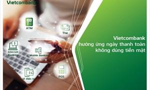 """Vietcombank hưởng ứng mạnh mẽ """"Ngày không dùng tiền mặt 16/06"""""""