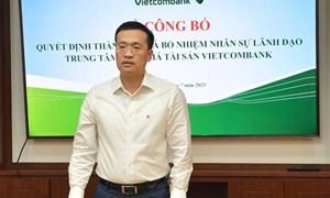Vietcombank thành lập Trung tâm Định giá tài sản