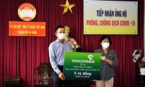 Vietcombank ủng hộ 5 tỷ đồng chung tay cùng TP. Đà Nẵng đẩy lùi Covid-19