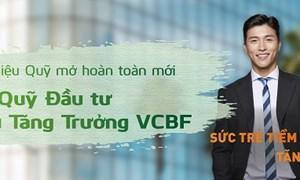 VCBF ra mắt Quỹ mở hoàn toàn mới VCBF-MGF