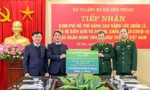 Vietcombank tặng 5 tỷ đồng hỗ trợ bảo vệ biên giới, phòng, chống dịch Covid-19