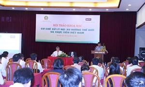 Xử lý nợ xấu tại Việt Nam:  Thực trạng và giải pháp