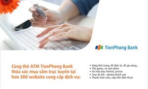 Thỏa sức mua sắm trực tuyến với thẻ TienPhong Bank