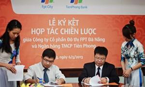 TienPhong Bank hợp tác FPT City ưu đãi tín dụng mua nhà