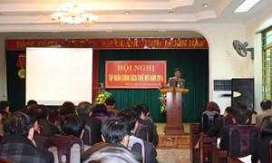 Cục Thuế tỉnh Phú Thọ: Tập huấn chính sách thuế mới cho cán bộ thuế