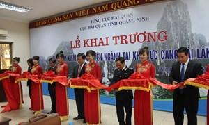 Hải quan Quảng Ninh: Khai trương điểm kiểm tra chuyên ngành tại cảng Cái Lân
