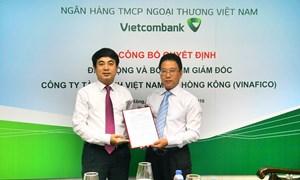 Vietcombank bổ nhiệm giám đốc Công ty tài chính Việt Nam tại Hồng Kông