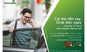 """Vietcombank với chương trình """"Cài thẻ liền tay, Grab đón ngay"""""""