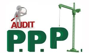 Cần đặt đúng vai trò của Kiểm toán Nhà nước trong kiểm toán các dự án PPP