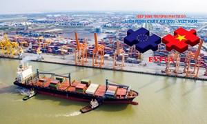 Tận dụng cơ hội từ Hiệp định EVFTA: Thách thức và giải pháp