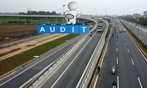 Làm rõ hơn vai trò của Kiểm toán Nhà nước đối với các dự án PPP