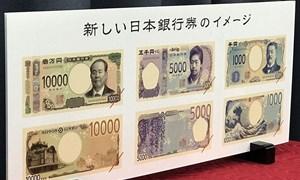 Nhật Bản chuẩn bị phát hành tiền giấy mẫu mới